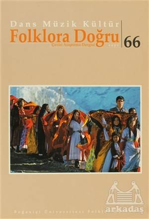 Dans Müzik Kültür Folklora Doğru Sayı: 66