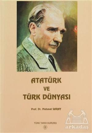 Atatürk Ve Türk Dünyası