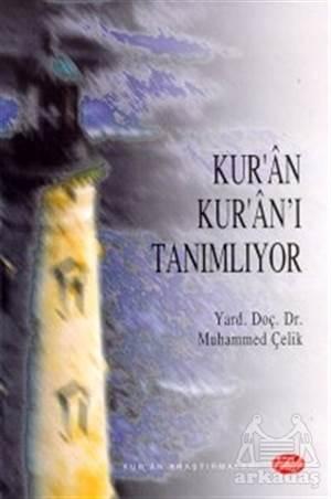 Kur'An Kur'An'I Tanımlıyor