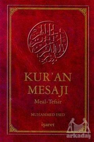 Kur'An Mesajı Meal Tefsiri Büyük Boy (Kutulu)