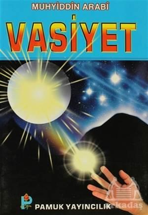 Vasiyet (Tasavvuf-024 / P8)