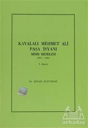 Kavalalı Mehmet Ali Paşa İsyanı 1. Kısım