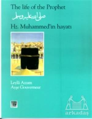 Hz. Muhammed'İn Hayatı