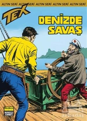 Aylık Altın Seri Tex Sayı: 156  Denizde Savaş