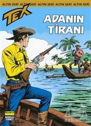 Aylık Altın Seri Tex Sayı: 157  Adanın Tiranı
