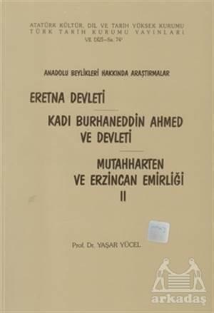 Eretna Devleti - Kadı Burhaneddin Ahmed Ve Devleti - Mutahharten Ve Erzincan Emirliği 2