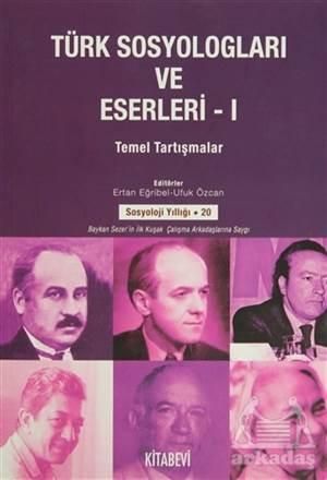 Türk Sosyologları Ve Eserleri (2 Cilt Takım)