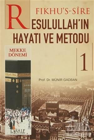 Fıkhu'S-Sire - Resulullah'In Hayatı Ve Metodu (2 Kitap Takım)