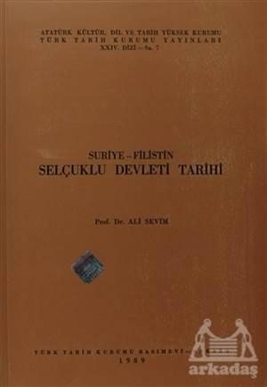 Suriye - Filistin Selçuklu Devleti Tarihi