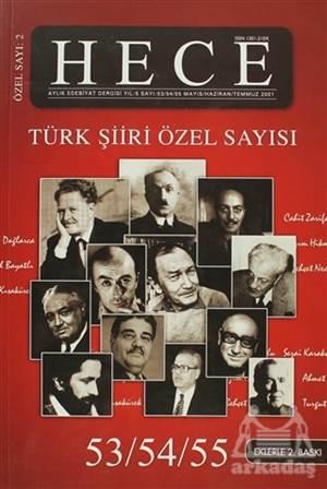 Hece Aylık Edebiyat Dergisi Türk Şiiri Özel Sayısı : 2 - 53/54/55