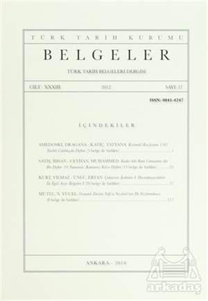 Belgeler - Türk Tarih Belgeleri Dergisi Sayı: 37 Cilt: 33