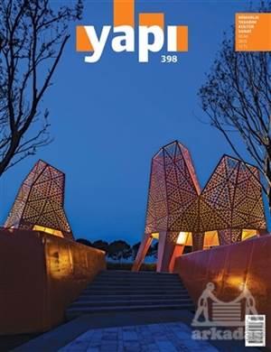 Yapı Dergisi Sayı: 398 / Mimarlık Tasarım Kültür Sanat Ocak 2015