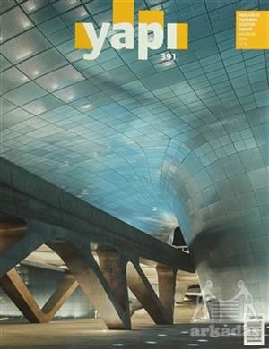 Yapı Dergisi Sayı: 391 / Mimarlık Tasarım Kültür Sanat Haziran 2014