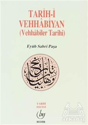 Tarih-İ Vehhabiyan (Vehhabiler Tarihi)