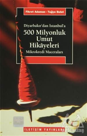 500 Milyonluk Umut Hikayeleri