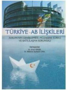 Türkiye AB <br/>İlişkileri