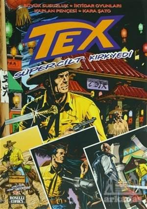 Tex Süper Cilt Sayı: 47