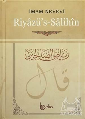 Riyazü'S-Salihin Min Hadisi Seyyidi'l- Mürselin