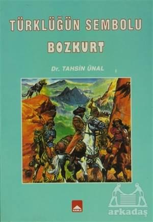 Türklüğün Sembolü Bozkurt