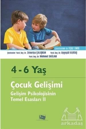 4 - 6 Yaş Çocuk Gelişimi