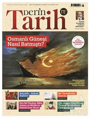 Derin Tarih Aylık Tarih Dergisi Sayı: 79 Ekim 2018