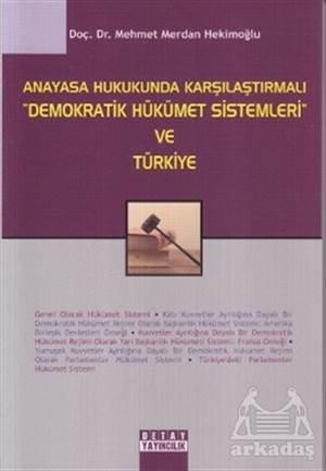 Alman Hukuku Işığında Türk Anayasa Yargısının Hukuki Boyutları