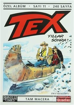 Tex Özel Albüm Sayı: 11 Yıllar Sonra