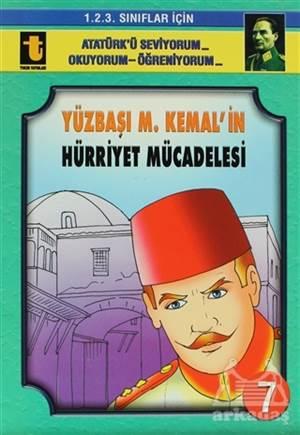 Yüzbaşı M. Kemal'İn Hürriyet Mücadelesi (Eğik El Yazısı)