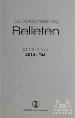Türk Dili Araştırmaları Yıllığı - Belleten 2016 / Yaz