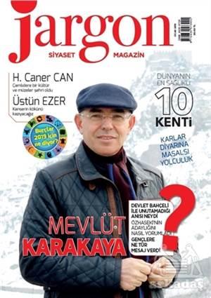 Jargon Siyaset Dergisi Sayı: 7 Ocak 2019