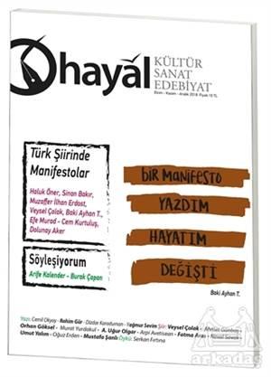 Hayal Kültür Sanat Ve Edebiyat Dergisi Sayı: 67 (Temmuz - Ağustos - Eylül) 2018