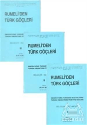 Rumeli'den Türk Göçleri (3 Cilt Takım)