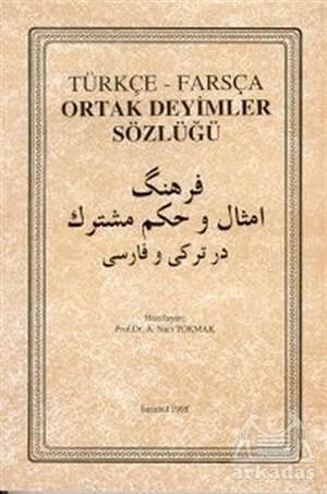 Türkçe Farsça Ortak Deyimler Sözlüğü
