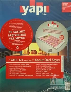 Yapı Dergisi Sayı: 374 Mimarlık Tasarım Kültür Sanat Ocak 2013