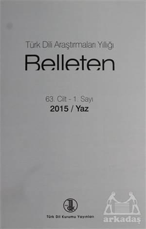 Türk Dili Araştırmaları Yıllığı - Belleten 2015 / Yaz
