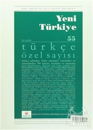 Yeni Türkiye Dergisi Sayı : 55 Kasım - Aralık 2013