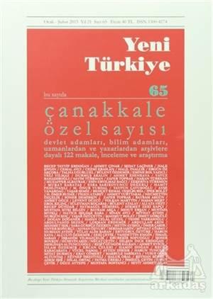Yeni Türkiye Dergisi Sayı : 65 Ocak-Şubat 2015