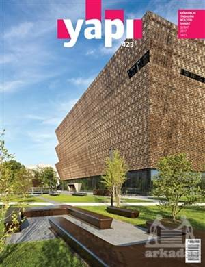 Yapı Dergisi Sayı : 423 / Mimarlık Tasarım Kültür Sanat Şubat 2017