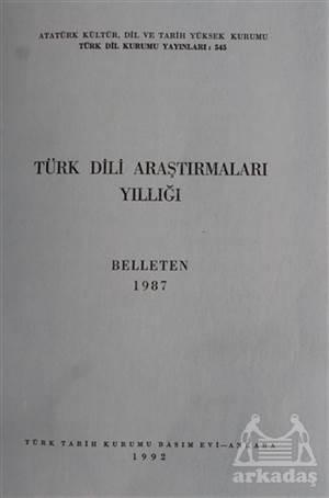 Türk Dili Araştırmaları Yıllığı - Belleten 1987