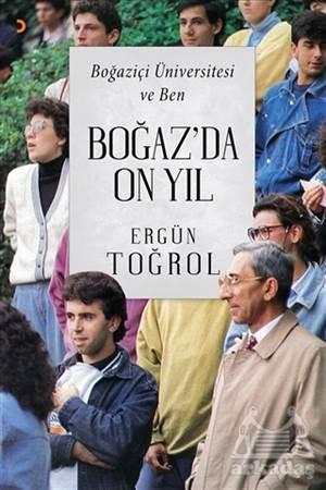 Boğaz'Da On Yıl