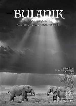 Bulanık Dergisi Sayı: 6 Aralık 2018