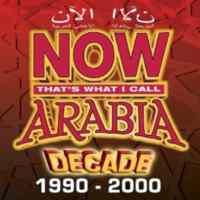 Now Arabia: Decade 1990 - ...