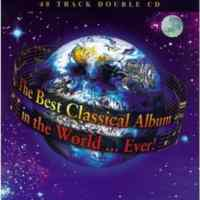 The Best Classical Album In The World..Ever!