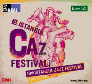 18,İstanbul Caz Festivali ...