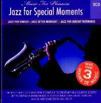 Jazz For Special Moments / Jazz For Dinner - Jazz After Midnight - Jazz For Sunday Mornings 3 CD