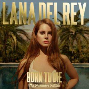 Born To Die The Paradise  ...