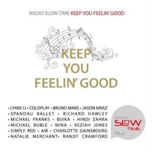Radio Slow Time-Keep You Feeling Good