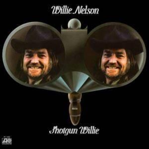 Shotgun Willie (18 ...