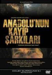 Anadolu'nun Kayıp Şarkıları (DVD)