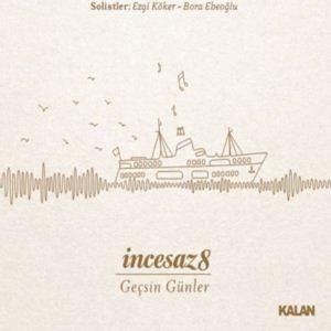 İncesaz 8-Geçsin Günler (CD)